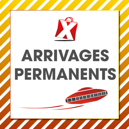 Arrivages permanents !